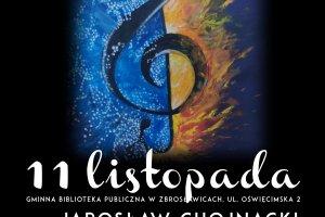 Koncerty i wernisaż - 11 listopada w Zbrosławica
