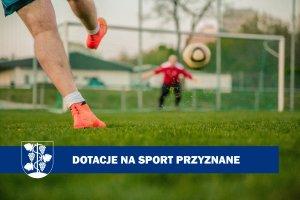 Dotacje na sport przyznane